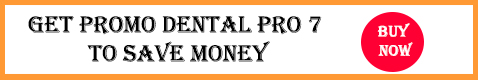 Get Promo Dental Pro 7 to Save Money