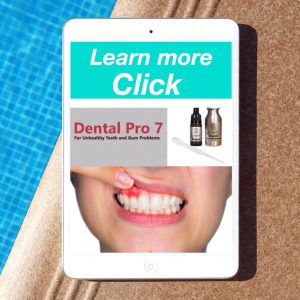 THE REDUCE PROBLEM'S WITH DENTAL PRO 7