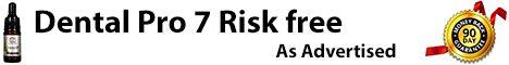 Dental Pro 7 Risk free
