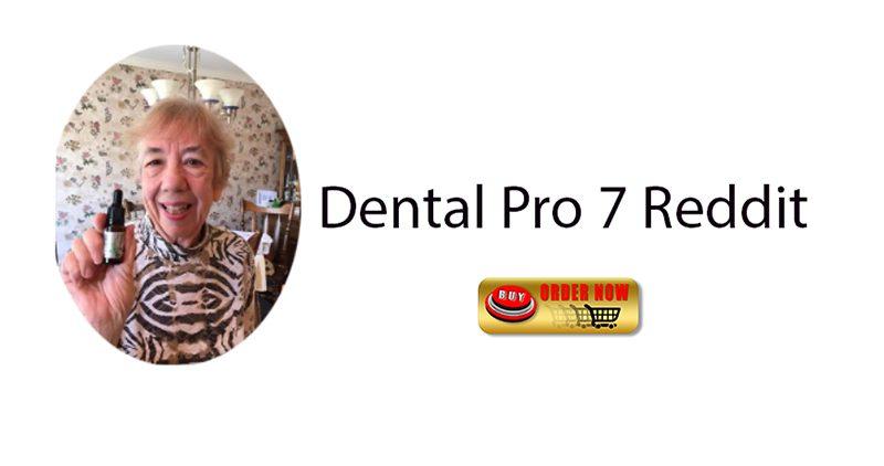 Dental Pro 7 Reddit